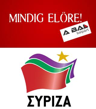 Balpárt and Syriza. Two far-left parties.