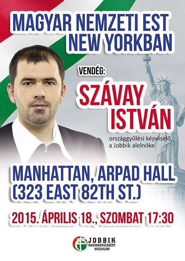 István Szavay of Jobbik to hold rally at Manhattan's Árpád Hall.