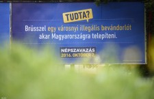 "Government propaganda ahead of the October 2nd anti-migrant referendum. The billboard reads: ""Did you know that Brussels wants to settle a city-full of illegal immigrants in Hungary?"" Photo: MTI."