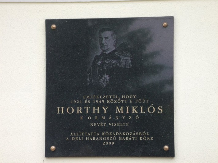 Horthy plaque in Budapest XVI District.  Dozens of Horthy memorabilia were installed.