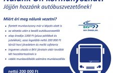 Due to the acute labour shortage, the Budapest Transportation Company has had to post ads on all of its buses, informing passengers all of the benefits they can count  on and a net starting salary of 200,000 forints if they decide to become a bus driver.