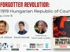 Invitation: The Forgotten Revolution — the 1919 Hungarian Republic of Councils