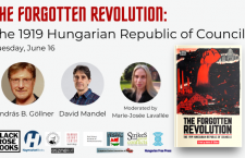 Invitation: The Forgotten Revolution — the 1919 Hungarian Republic of Councils